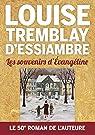 Les souvenirs d'Évangéline par Tremblay-d'Essiambre