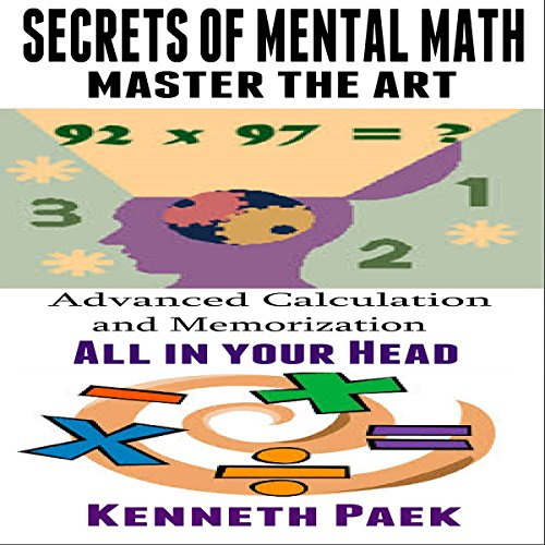 Secrets of Mental Math - Master the Art audiobook cover art