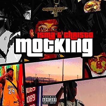 Mocking (feat. Chri$to)