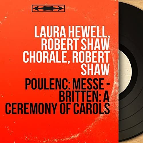 Laura Hewell, Robert Shaw Chorale, Robert Shaw