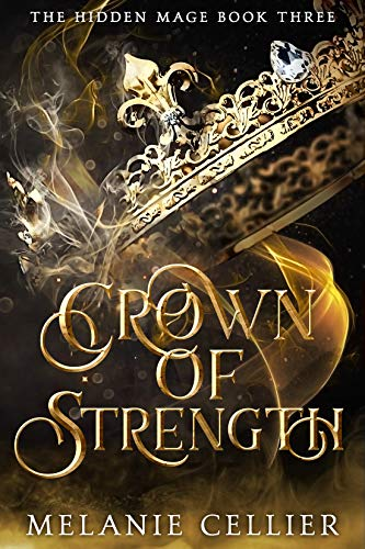 Crown of Strength (The Hidden Mage Book 3) (English Edition)