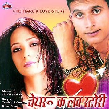 Chetharu Ke Love Story