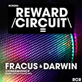 Consequence ((Reward Circuit Extended Mix)) [Explicit]