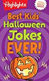 Best Kids' Halloween Jokes Ever! (Highlights Joke Books)