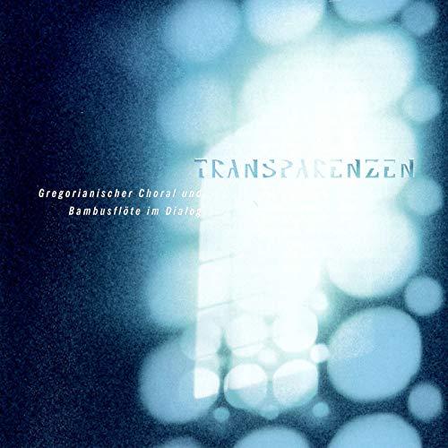 Transparenzen – Gregorianischer Choral und Bambusflöte im Dialog