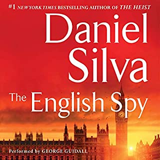 The English Spy                   Written by:                                                                                                                                 Daniel Silva                               Narrated by:                                                                                                                                 George Guidall                      Length: 12 hrs and 5 mins     8 ratings     Overall 4.8