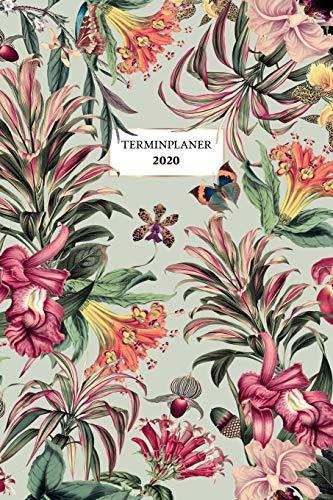 Terminplaner 2020: Botanischer Garten - Kalender, Monatsplaner und Wochenplaner für das Jahr 2020 im floralen Design   ca. DIN A5 (6x9\'\'), 150 Seiten ...   für Termine, Notizen und als Organizer