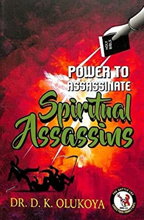 Power to assassinate spiritual assassins