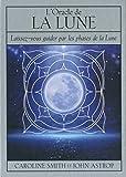 L'oracle de la Lune : Laissez-vous guider par les phases de la Lune. Avec 1 livret et 72 cartes