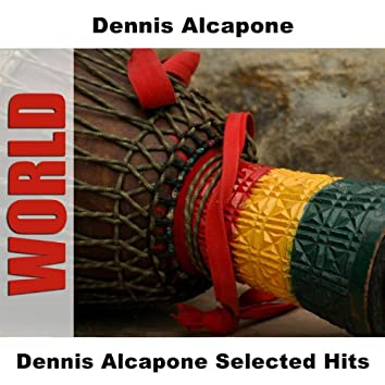 Dennis Alcapone Selected Hits