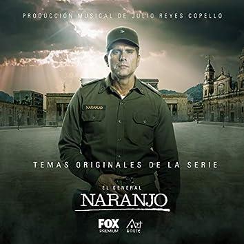El General Naranjo (Temas Originales de la Serie de FOX Premium)