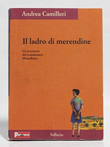 IL LADRO DI MERENDINE (ed. Panorama. In appendice: Dizionario vigatese-italia...