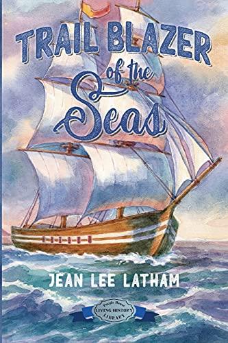 Trail Blazer of the Seas