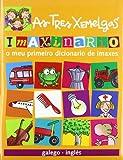 Imaxinario As Tres Xemelgas (galego-inglés): O meu primeiro dicionario de imaxes (Galego - Bruño - As Tres Xemelgas)