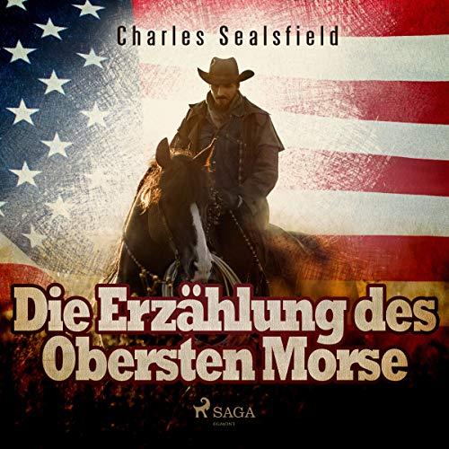 Die Erzählung des Obersten Morse audiobook cover art