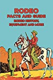 Rodeo Facts and Guide: Rodeo History, Equipment and More: Happy Father's Day (English Edition)