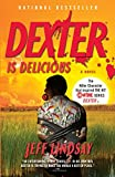 Image of Dexter Is Delicious: Dexter Morgan (5)