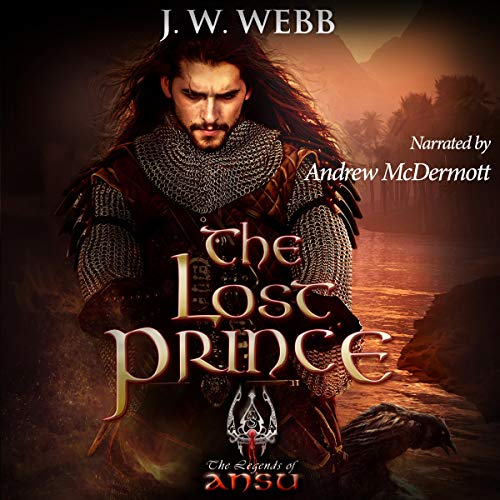 The Lost Prince Audiobook By J.W. Webb cover art