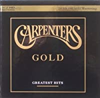 The Carpenters: Gold - Greatest Hits (K2 HD Master) by The Carpenters (2011-10-18)