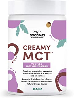 Simply Goodfats Creamy Vanilla MCT Oil Powder - Powdered MCT Oil to increase metabolism, improve energy, and promote keto lifestyle …