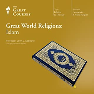 Great World Religions: Islam                   Written by:                                                                                                                                 John L. Esposito,                                                                                        The Great Courses                               Narrated by:                                                                                                                                 John L. Esposito                      Length: 6 hrs and 8 mins     5 ratings     Overall 4.2