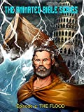The Animated Bible Series Episode 2 - The Flood