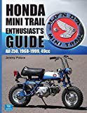 Honda Mini Trail Enthusiast's Guide: All Z50, 1968-1999, 49cc
