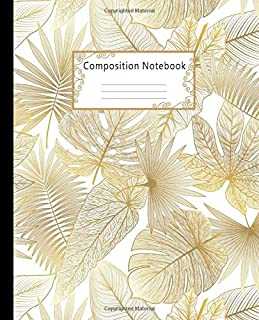 Composition Notebook: Wide Ruled Lined Paper Notebook Journal: Golden Palm Leaves Workbook for Boys Girls Kids Teens Students for Back to School and Home College Writing Notes