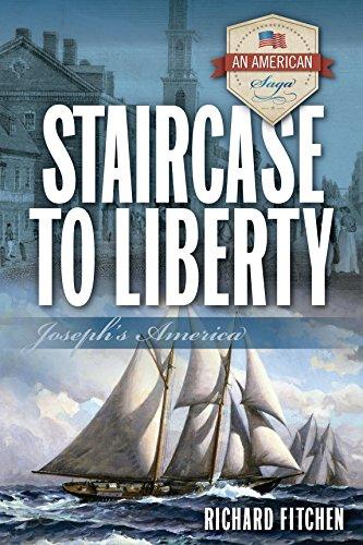 Staircase to Liberty: Josephs America (An American Saga) (English Edition)