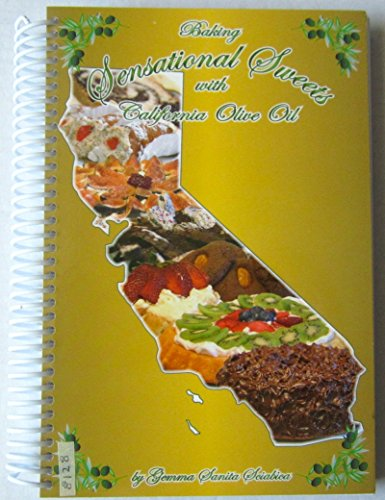 Baking Sensational Sweets with California Olive Oil