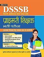 DSSSB DELHI ADHINASATH SEVA CHAYAN BOARD PRIMARY SHIKSHAK BHARTI PARIKSHA