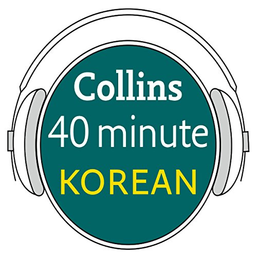 Korean in 40 Minutes audiobook cover art