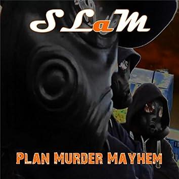 Plan Murder Mayhem
