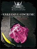 The Icecreamists - Exclusive Eis...