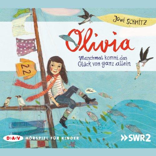 Olivia     Manchmal kommt das Glück von ganz allein              By:                                                                                                                                 Jowi Schmitz                               Narrated by:                                                                                                                                 div.                      Length: 1 hr and 32 mins     Not rated yet     Overall 0.0
