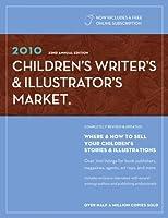Children's Writer's & Illustrator's Market 2010 (CHILDREN'S WRITER'S AND ILLUSTRATOR'S MARKET)