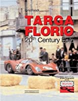 Targa Florio: 20th Century Epic by Pino Fondi(2006-08-03)