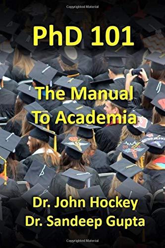 PhD 101: The Manual To Academia