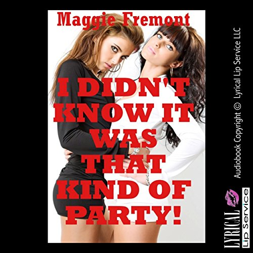 I Didn't Know It Was That Kind of Party! cover art