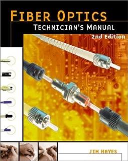 Fiber Optics Technician's Manual, 2nd Edition