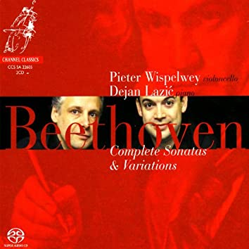 Beethoven: Complete Sonatas and Variations for Piano and Cello