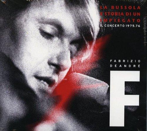La Bussola E Storia Di Un Impiegato - Il Concerto 1975/1976