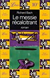 Le Messie récalcitrant - Illusions