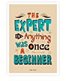 Lab No. 4 Expert Was Once A Beginner Motivational Quotes