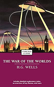 The War of the Worlds (Enriched Classics) by [H.G. Wells]