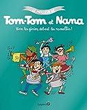 Le meilleur de Tom-Tom et Nana, Tome 07 - Vive les génis, debout les ramollis ! - Vive les génies, debout les endormis !