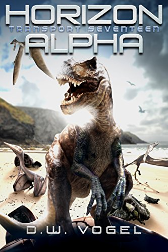 Horizon Alpha: Transport Seventeen (Horizon Arc Book 2) (English Edition)