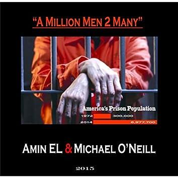 A Million Men 2 Many