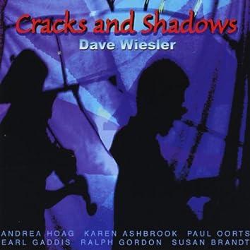 Cracks and Shadows