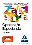 Operaria/o Especialista del Ayuntamiento de Zaragoza. Temario